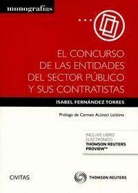 EL CONCURSO DE LAS ENTIDADES DEL SECTOR PÚBLICO Y SUS CONTRATISTAS (PAPEL + E-BOOK)