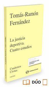 LA JUSTICIA DEPORTIVA. CUATRO ESTUDIOS (PAPEL + E-BOOK)