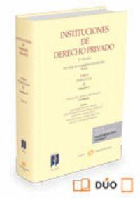 INSTITUCIONES DE DERECHO PRIVADO. TOMO I PERSONAS. VOLUMEN 1º (PAPEL + E-BOOK)