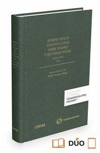 JURISPRUDENCIA CONSTITUCIONAL SOBRE TRABAJO Y SEGURIDAD SOCIAL TOMO XXXI: 2014 (PAPEL + E-BOOK) TOMO