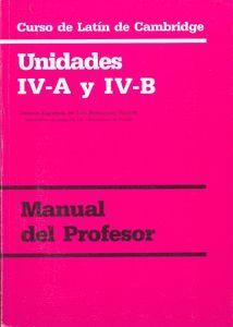 CURSO DE LATÍN DE CAMBRIDGE LIBRO DEL PROFESOR UNIDAD IV-A Y IV-B