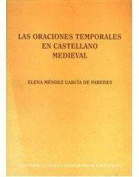 LAS ORACIONES TEMPORALES EN CASTELLANO MEDIEVAL