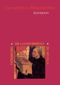 EXPOSICIÓN UNIVERSITAS HISPALENSIS: PATRIMONIO DE LA UNIVERSIDAD DE SEVILLA.