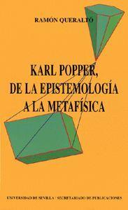 KARL POPPER, DE LA EPISTEMOLOGÍA A LA METAFÍSICA