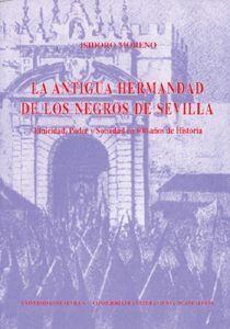 LA ANTIGUA HERMANDAD DE LOS NEGROS DE SEVILLA