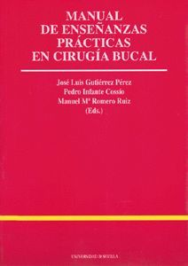 MANUAL DE ENSEÑANZAS PRÁCTICAS EN CIRUGÍA BUCAL