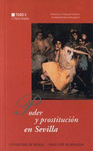 PODER Y PROSTITUCIÓN EN SEVILLA: (SIGLOS XIV-XX)