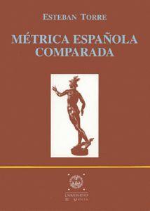 MÉTRICA ESPAÑOLA COMPARADA (3ª REIMPRESIÓN)