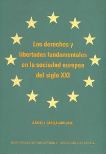 LOS DERECHOS Y LIBERTADES FUNDAMENTALES EN LA SOCIEDAD EUROPEA DEL SIGLO XXI
