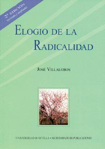 ELOGIO DE LA RADICALIDAD