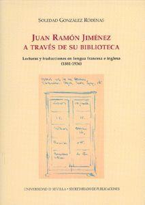 JUAN RAMÓN JIMÉNEZ A TRAVÉS DE SU BIBLIOTECA