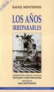LOS AÑOS IRREPARABLES: PROSA EN MEMORIA DE LA NIÑEZ
