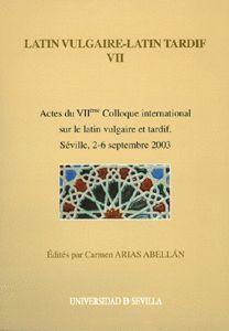 LATÍN VULGAIRE - LATÍN TARDIF VII