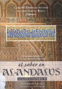 EL SABER EN AL-ANDALUS. TEXTOS Y ESTUDIOS IV