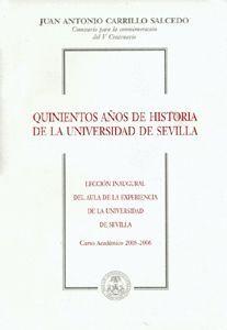 QUINIENTOS AÑOS DE HISTORIA DE LA UNIVERSIDAD DE SEVILLA