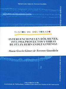 INTERVENCIONES EN DÓLMENES, 1953-1964.