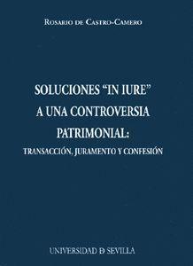 SOLUCIONES IN-IURE A UNA CONTROVERSIA PATRIMONIAL.