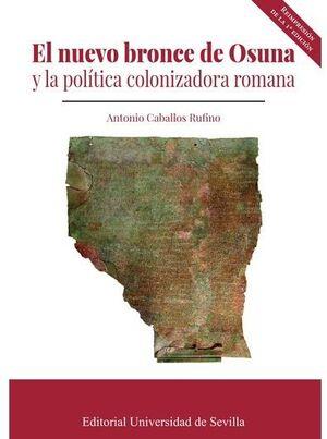 EL NUEVO BRONCE DE OSUNA Y LA POLÍTICA COLONIZADORA ROMANA