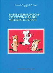 BASES SEMIOLÓGICAS Y FUNCIONALES DEL MIEMBRO INFERIOR