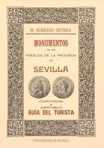 MONUMENTOS DE LOS PUEBLOS DE LA PROVINCIA DE SEVILLA