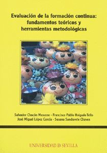 EVALUACIÓN DE LA FORMACIÓN CONTINUA: FUNDAMENTOS TEÓRICOS Y HERRAMIENTAS  METODOLÓGICAS