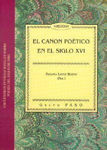 EL CANON POÉTICO EN EL SIGLO XVI