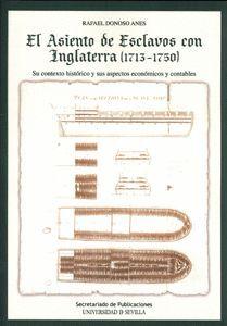 EL ASIENTO DE ESCLAVOS CON INGLATERRA (1713-1750).
