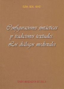 CONFIGURACIONES SINTÁCTICAS Y TRADICIONES TEXTUALES