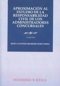 APROXIMACIÓN AL ESTUDIO DE LA RESPONSABILIDAD CIVIL DE LOS ADMINISTRADORES CONCURSALES
