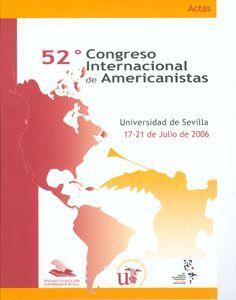 ACTAS DEL 52º CONGRESO INTERNACIONAL DE AMERICANISTAS