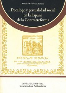 DECÁLOGO Y GESTUALIDAD SOCIAL EN LA ESPAÑA DE LA CONTRARREFORMA