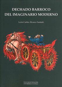 DECHADO BARROCO DEL IMAGINARIO MODERNO