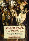 EL PINTOR QUITEÑO MIGUEL DE SANTIAGO (1633-1706)