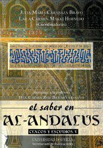 EL SABER EN AL-ANDALUS. TEXTOS Y ESTUDIOS V
