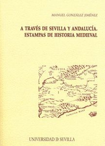 A TRAVÉS DE SEVILLA Y ANDALUCÍA