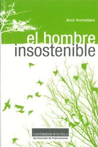 EL HOMBRE INSOSTENIBLE