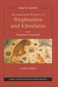 DIE NEUGRIECHISCHE METAPHRASE VON STEPHANITES UND ICHNELATES