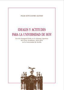 IDEALES Y ACTITUDES PARA LA UNIVERSIDAD DE HOY