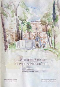 EL MUNDO ÁRABE COMO INSPIRACIÓN