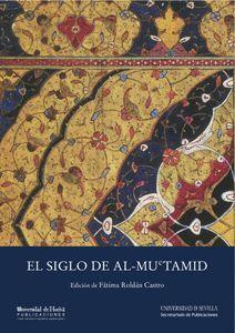 EL SIGLO DE AL-MUCTAMID