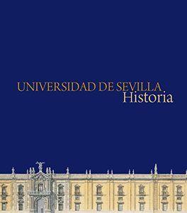 UNIVERSIDAD DE SEVILLA. HISTORIA