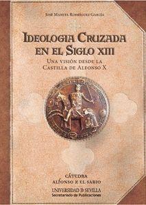 IDEOLOGÍA CRUZADA EN EL SIGLO XIII