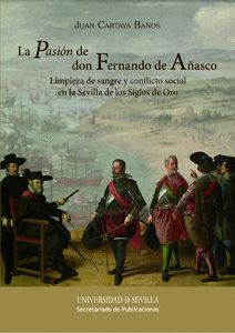 LA PASIÓN DE DON FERNANDO DE AÑASCO