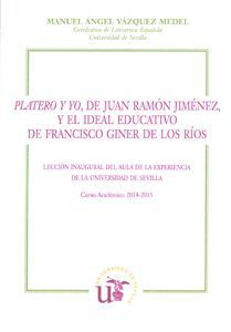 PLATERO Y YO, DE JUAN RAMÓN JIMÉNEZ, Y EL IDEAL EDUCATIVO DE FRANCISCO GINER DE LOS RIOS