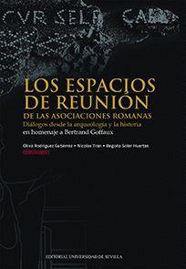 LOS ESPACIOS DE REUNIÓN DE LAS ASOCIACIONES ROMANAS