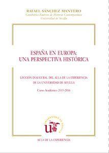 ESPAÑA EN EUROPA: UNA PERSPECTIVA HISTÓRICA