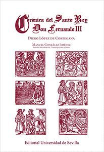 CORÓNICA DEL SANTO REY DON FERNANDO III
