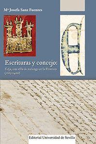 ESCRITURAS Y CONCEJO: ÉCIJA, UNA VILLA DE REALENGO EN LA FRONTERA (1263-1400)