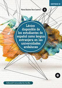 LÉXICO DISPONIBLE DE LOS ESTUDIANTES DE ESPAÑOL COMO LENGUA EXTRANJERA EN LAS UNIVERSIDADES ANDALUZAS