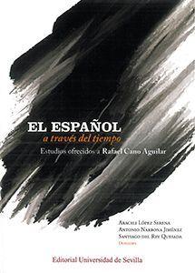 EL ESPAÑOL A TRAVÉS DEL TIEMPO